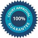 100% court approval guarantee
